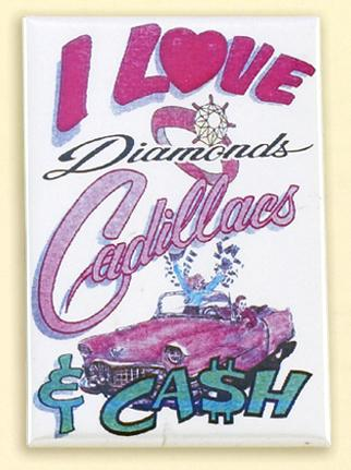 M06: I Love Diamonds Cadillacs & Cash Mirror