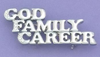 PA426: GOD, FAMILY, CAREER Pin in Silver or Gold
