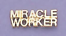 TA318: Miracle Worker Tac