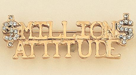PA258: Million Dollar Attitude Gold Pin with Crystals