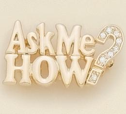 PA432: Ask Me HOW? Pin in Gold with Crystals