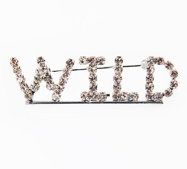 PA615: Crystal WILD Pin